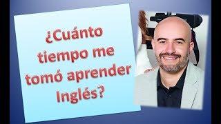 ¿Cuánto tiempo me tomó aprender INGLÉS? / Alejo Lopera