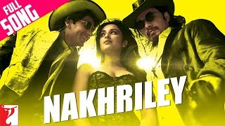 Nonton Nakhriley   Full Song   Kill Dil   Ranveer Singh   Ali Zafar   Parineeti Chopra Film Subtitle Indonesia Streaming Movie Download