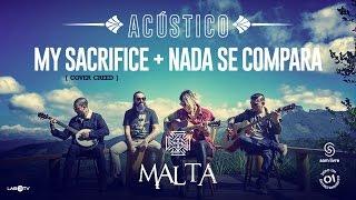 Malta - My Sacrifice (Cover Creed) - Nada se Compara - (Acústico) ------------------------------------------------------- ACOMPANHE A BANDA MALTA: Site ...