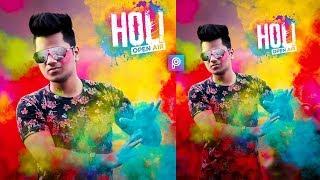 Holi Special Photo Editing Tutorial in PicsArt Step by Step in Hindi 2019 - Taukeer Editz