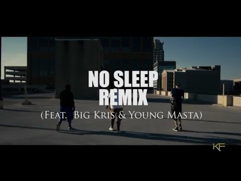 No Sleep REMIX (Feat. Big Kris & Young Masta) [Official Video]