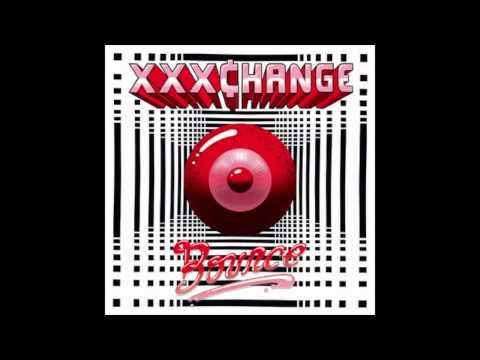 XXXChange - Bounce