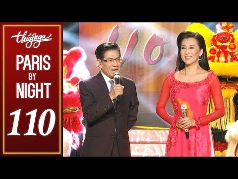Thuy Nga Paris By Night 110 - PBN 110 Phát Lộc Đầu Năm Full Program - Thời lượng: 5:06:53.