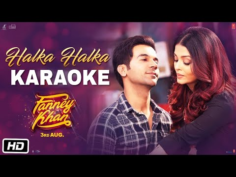 Halka Halka - Fanny Khan || Karaoke With Lyrics || Sunidhi Chauhan || BasserMusic