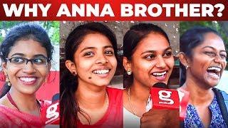 Video Brother Enaku Already Aal Iruku | Chennai Girls Funny Reaction! | MM MP3, 3GP, MP4, WEBM, AVI, FLV September 2019