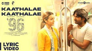 Video 96 Movie | Kaathalae Kaathalae Song | Vijay Sethupathi, Trisha | Govind Vasantha | C. Prem Kumar MP3, 3GP, MP4, WEBM, AVI, FLV Agustus 2018