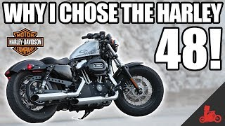 4. Why I chose the Harley Sportster 48