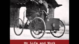 My Life and Work (FULL Audiobook) by Henry Ford - part (1 of 7)