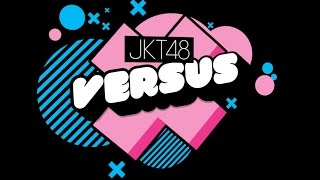 Video JKT48 Versus Episode 3 (7/7) | Kinal Suka Ninggalin Gaby Suka Mutusin MP3, 3GP, MP4, WEBM, AVI, FLV Oktober 2018