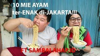 Video 10 MIE AYAM ter-ENAK di JAKARTA ft sambalahap MP3, 3GP, MP4, WEBM, AVI, FLV September 2018
