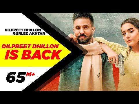 Dilpreet Dhillon Is Back (Full Video) | Karara Jawaab | Ft Gurlez Akhtar | Desi Crew | New Song 2020