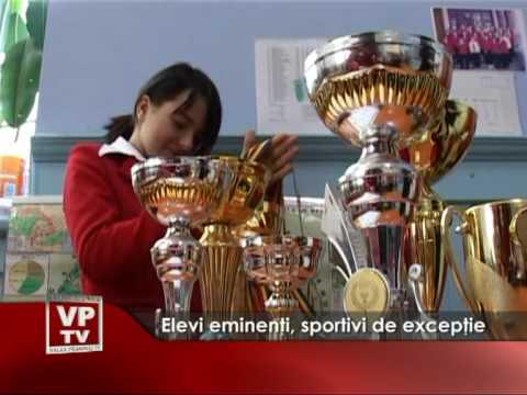 Elevi eminenţi, sportivi de excepţie
