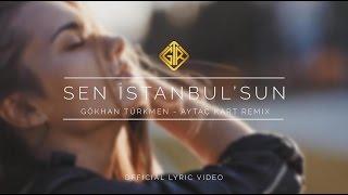 Sen İstanbul'sun [Aytaç Kart Remix] - Gökhan Türkmen / GTR Müzik 2017 Söz-Müzik: Murat Güneş Remix: Aytaç Kart // RIKODISCO Video Klip: Hürriyet Berkay ...
