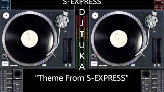 S Express - Theme From S Express