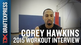 Corey Hawkins 2015 NBA Draft Workout Interview