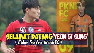 Video Selamat Datang Calon Striker Arema FC 'Yeon Gi Sung' MP3, 3GP, MP4, WEBM, AVI, FLV Juli 2018