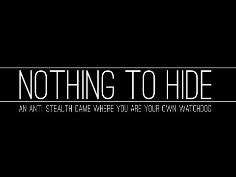"Crowdfunding ""Nothing to Hide,"" an anti-stealth game about ..."