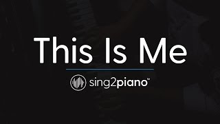 Video This Is Me (Piano Karaoke Instrumental) Keala Settle & The Greatest Showman Ensemble MP3, 3GP, MP4, WEBM, AVI, FLV Maret 2018