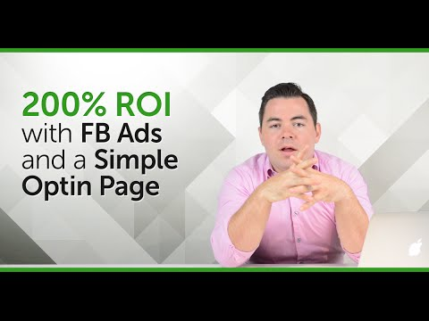 200% ROI With FB Ads and A Simple Optin Page