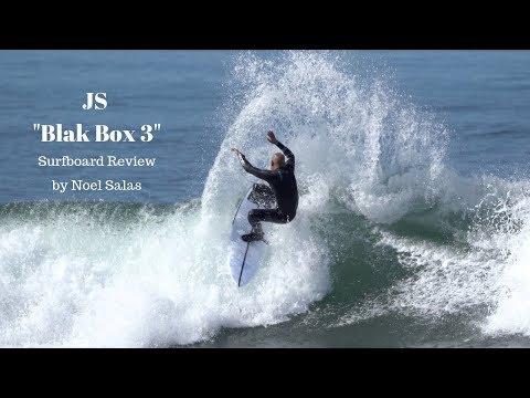 "JS ""Blak Box 3"" Surfboard Review by Noel Salas Ep.83"