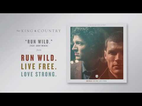 King - The album RUN WILD. LIVE FREE. LOVE STRONG. is available on iTunes now! http://smarturl.it/rwlfls Stream on Spotify: http://smarturl.it/rwlflsspotify http://www.forkingandcountry.com http://www....