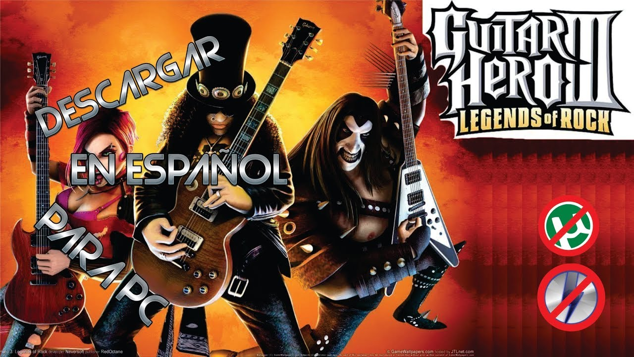 DESCARGAR GUITAR HERO III LEGENDS of ROCK, EN ESPAÑOL PARA PC