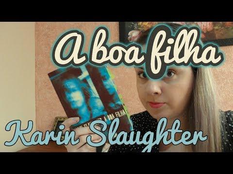 A boa filha - Karin Slaughter (Tag Inéditos #1)