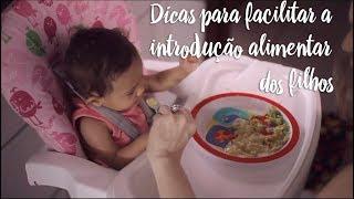 Dicas para facilitar a introdução alimentar dos filhos