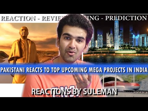 Pakistani Reacts To Top Upcoming Mega Projects in India | Part 1