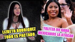 LIZBEHT RODRIGUEZ ADMITE EN VIDEO INFI3L3$ ES PACTADO/YALITZA NO GANA MEXICANOS HACEN MEMES