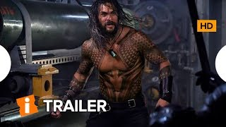 Aquaman |  Trailer Oficial Legendado