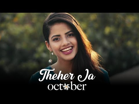 Theher Ja | October | Female Cover Version By @VoiceOfRitu | Ritu Agarwal