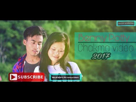 Benny Pottey |  Chakma Official Video 2017 | Feature by  Nandita & Sanjoy