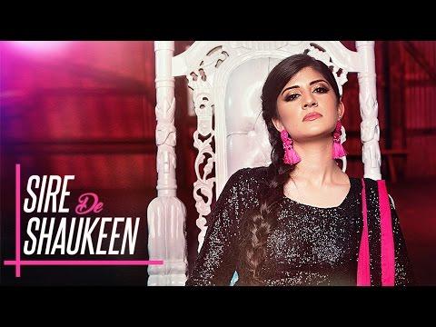 SIRE DE SHAUKEEN Video Song | SABRINA | Latest Pun