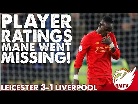 Leicester V Liverpool 3-1 | Mane Went Missing! | LIVE Player Ratings