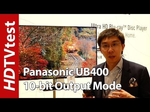 Panasonic UB400 & UB300 4K Blu-ray Player 10-Bit Output