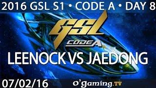 Leenock vs Jaedong - ZvZ - 2016 GSL S1 Code A - Day 8