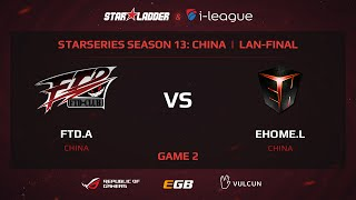 FTD vs EHOME.L, game 2