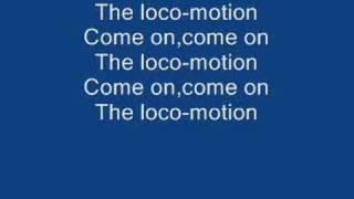 The Loco-Motion lyrics