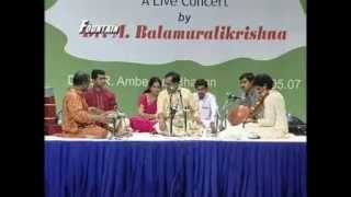 A Live Concert By Dr. M. Balamuralikrishna  Vol 2 | Part 2
