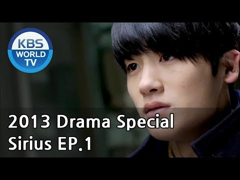 Sirius | 시리우스 Ep.1 [2013 Drama  Special / ENG / 2013.01.06]