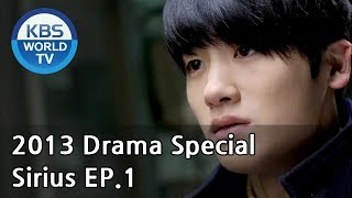 Video Sirius | 시리우스 - Ep. 1 (Drama Special / 2013.01.06) MP3, 3GP, MP4, WEBM, AVI, FLV Januari 2018
