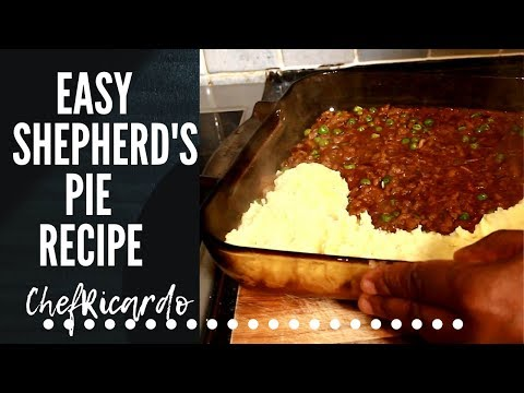 THE BEST HOMEMADE SHEPHERD's pie-easy simple | SHEPHERD'S PIE RECIPE Chef Ricardo