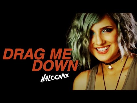"""One Direction  """"Drag Me Down"""" Cover by Halocene"""