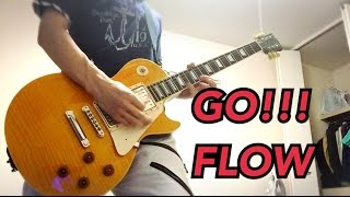 GO!!!  FLOW (NARUTO-ナルト- OP) Guitar Cover 弾いてみた