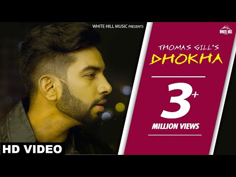 Video New Punjabi Songs 2017 - Dhokha (Full Song) Thomas Gill - Latest Punjabi Songs 2017 - WHM download in MP3, 3GP, MP4, WEBM, AVI, FLV January 2017