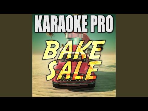 Bake Sale (Originally Performed by Wiz Khalifa & Travis Scott)