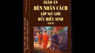 Rèn Luyện Nhân Cách Ngũ Giới - Đạo Đức Hiếu Sinh - Tập 2-03