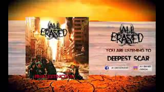 All Erased - Deepest Scar