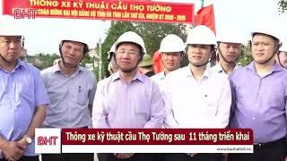 Thông xe kỹ thuật cầu Thọ Tường nối Nghệ An với Hà Tĩnh